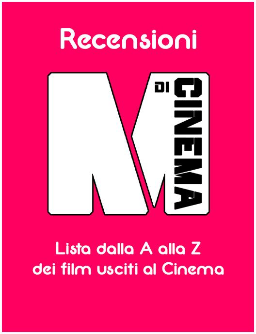 Recensioni cinema